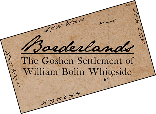 Borderlands: The Homestead of William B. Whiteside